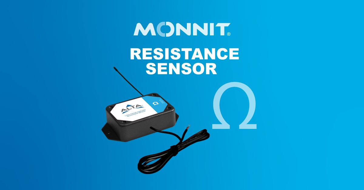 Monnit Debuts Industry-Leading ALTA Resistance Sensor