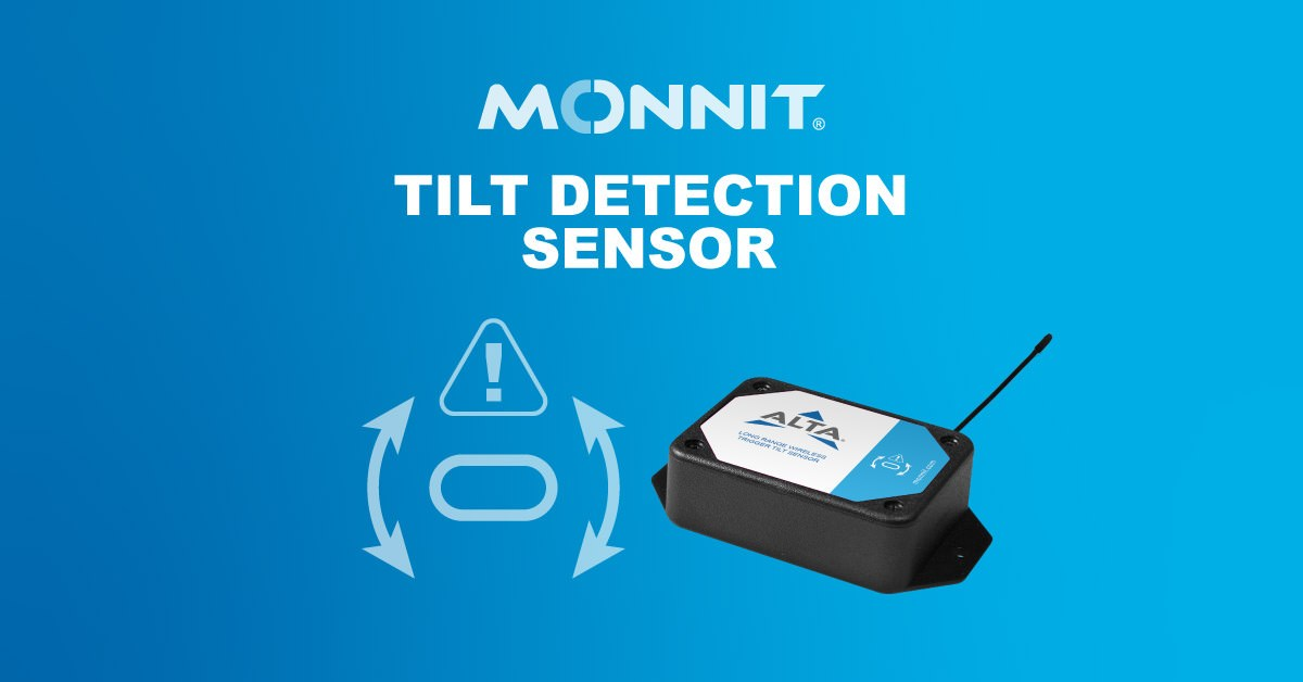 Monnit Debuts Always-On Wireless Tilt Detection Sensor